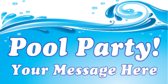 Pool Party Your Message Here