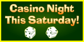 Casino Night This Saturday