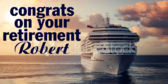 Congratulations on Retirement Cruise Boat