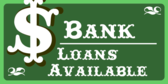 Bank Loans Available