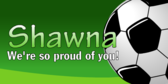 We Are Proud Of Your Soccer Playing Banner