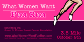 What Women Want Fun Run