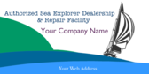 Authorized Sea Explorer Dealership And Repair Faci