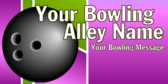 Bowling Alley Message
