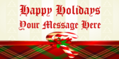 Happy Holidays Your Message Here