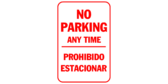 no parking any time / prohibido estacionar