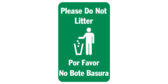 Please do not litter, por favor  no bote basura