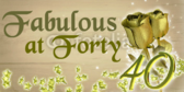 Fabulous At Forty