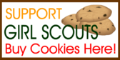 Support Girl Scouts, Buy Cookies