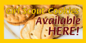 Girl Scout Cookies Available Here