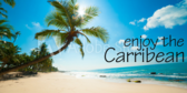 Enjoy The Carribean