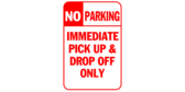 No parking immediate pick up and drop off only