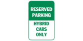 Reserved parking hybrid cars only