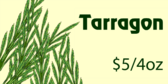 Tarragon by the Ounce