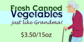 Fresh Canned Vegetables