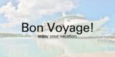 Bon Voyage Vacation