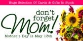 Mother's Day Sale Don't Forget Mom in May