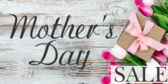 Mother's Day Sale Here