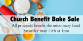 Church Benefit Bake Sale Missionary Fund