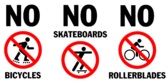 No skateboards no bicycles