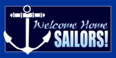 Welcome Home Sailors Anchor