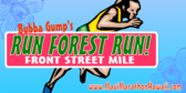 Bubba Gumps Run Forest Run Front Street Mile
