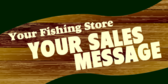 Generic Fishing Store Message