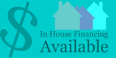 In House Financing Available