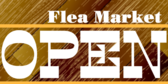 Flea Market Now Open