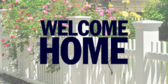 Welcome Home Picket Fence