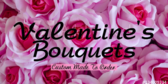 Valentines Bouquets