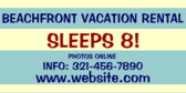 Beachfront Vacation Rental Info