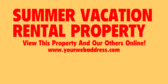 Summer Rental Property View Online