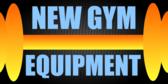 New Gym Equipments