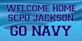 Welcome Home SCPO Jackson Go Navy