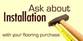 Installation With Your Purchase