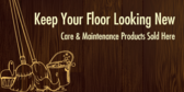 Keep Your Flooring Looking New