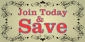Join Today And Save