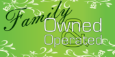 Family Owned Operated Company