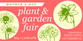 Mother's Day Plant & Garden Fair
