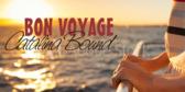 Bon Voyage Catalina Bound