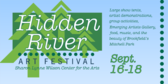 Hidden River Art Festival