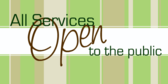 Services Open To Public