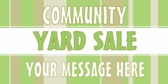 Community Yard Sale Message