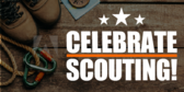 Celebrate Scouting!