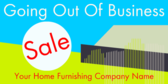 Home Furnishing Going Out Of Business Sale