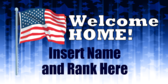 Welcome Home American Flag