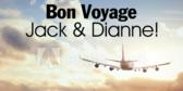Bon Voyage Jack & Dianne!