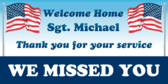 Welcome Home Sgt. Michael