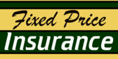 Insurance Fixed Price